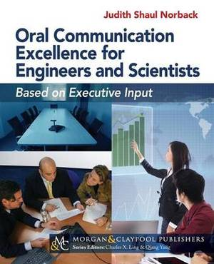 Oral Communication Excellence for Engineers and Scientists: Based on Executive Input