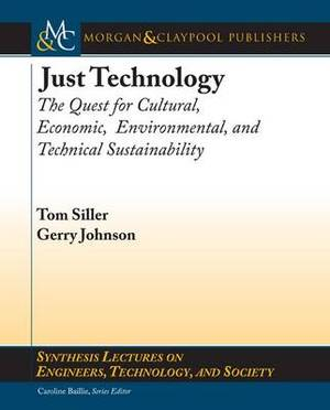 Just Technology: A Quest for Economic, Environmental, Cultural, and Technological Sustainability