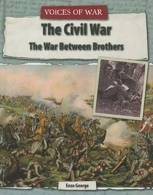The Civil War: The War Between Brothers