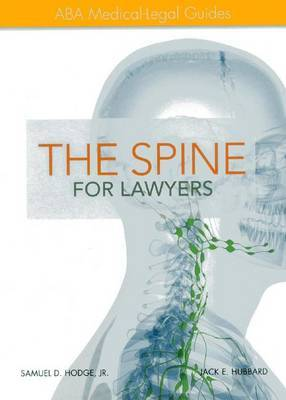 The Spine for Lawyers: ABA Medical-Legal Guides