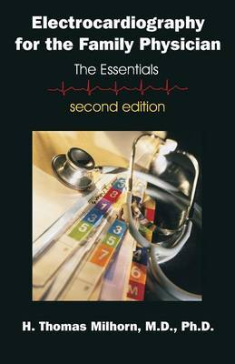 Electrocardiography for the Family Physician: The Essentials, Second Edition