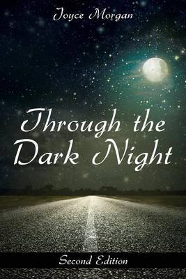 Through the Dark Night: Second Edition