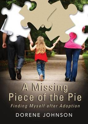 A Missing Piece of the Pie: Finding Myself After Adoption