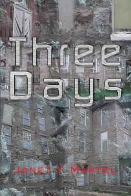 Three Days: Second Edition