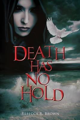 Death Has No Hold: An Unbroken Circle