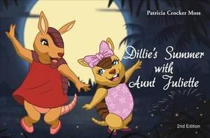 Dillie's Summer with Aunt Juliette