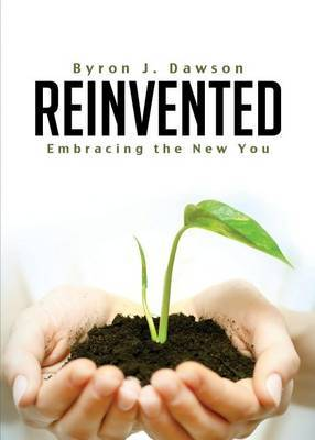 Reinvented: Embracing the New You