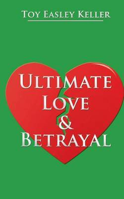 Ultimate Love & Betrayal