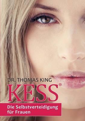 Kess - Die Selbstverteidigung Fur Frauen