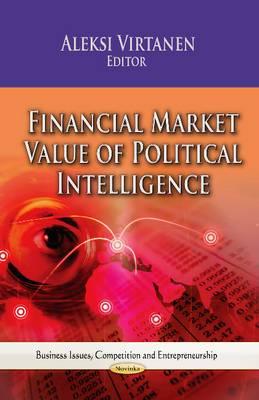 Financial Market Value of Political Intelligence