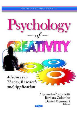 Psychology of Creativity: Advances in Theory, Research & Application