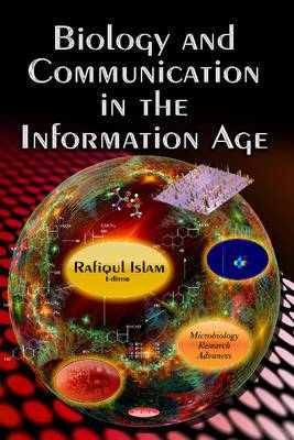 Biology and Communication in the Information Age