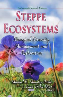 Steppe Ecosystems: Biological Diversity, Management & Restoration