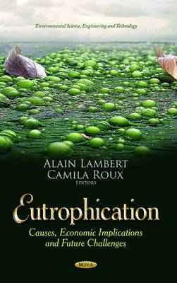 Eutrophication: Causes, Economic Implications & Future Challenges