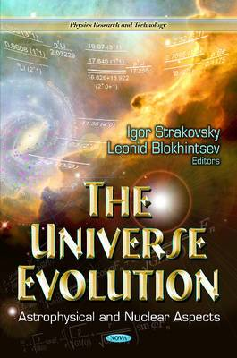 Universe Evolution: Astrophysical & Nuclear Aspects