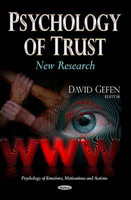 Psychology of Trust: New Research
