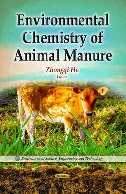 Environmental Chemistry of Animal Manure