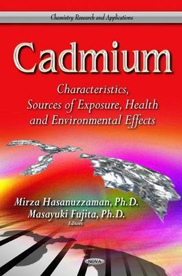 Cadmium: Characteristics, Sources of Exposure, Health & Environmental Effects