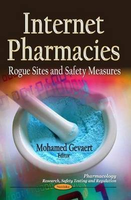 Internet Pharmacies: Rogue Sites & Safety Measures
