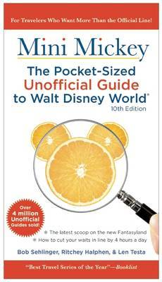 Mini Mickey: the Pocket-Sized Unofficial Guide to Walt Disney World