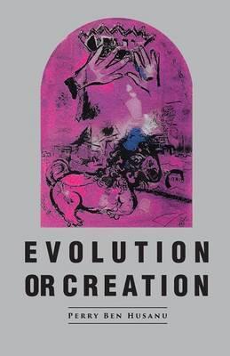 Evolution or Creation the Major Concept