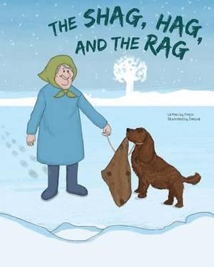 The Shag, Hag, and the Rag