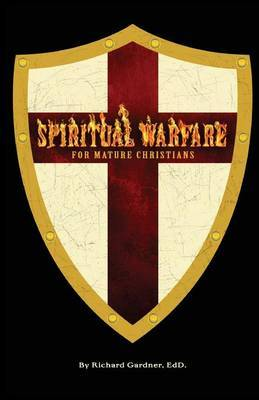 Spiritual Warfare for Mature Christians