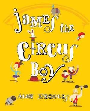 James the Circus Boy