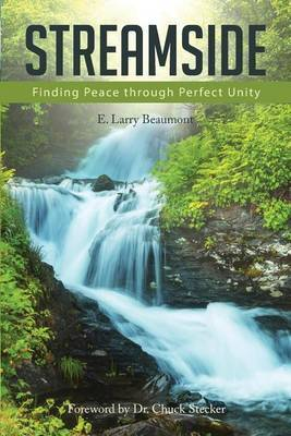 Streamside: Finding Peace Through Perfect Unity