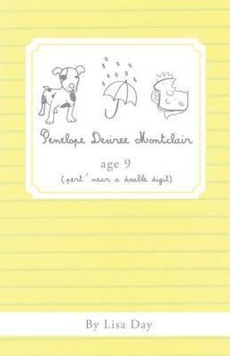 Penelope Desiree Montclair, Age 9 (Pert' Near a Double Digit)