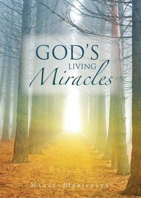 God's Living Miracles