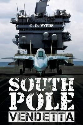 South Pole Vendetta