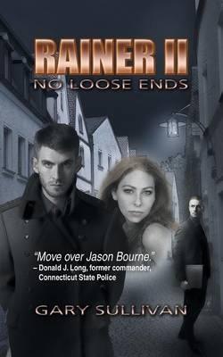 Rainer II: No Loose Ends