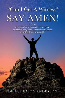 Can I Get a Witness - Say Amen!
