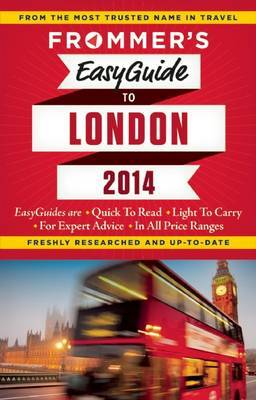 Frommer's Easyguide to London: 2014