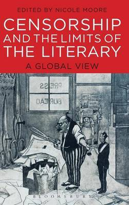 Censorship and the Limits of the Literary: A Global View