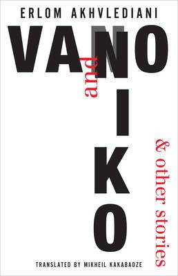 Vano and Niko: And Other Stories