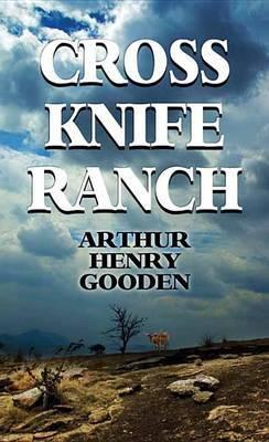 Cross Knife Ranch