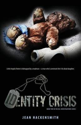 Identity Crisis: Book Two in the B.K. Investigations Series