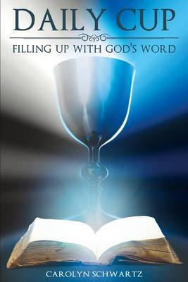 Daily Cup: Filling Up with God's Word