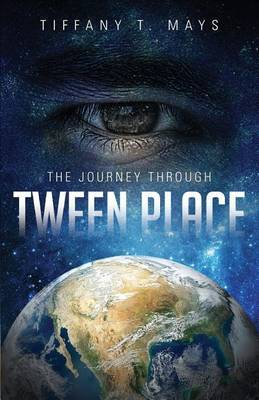 Tween Place: The Journey Through