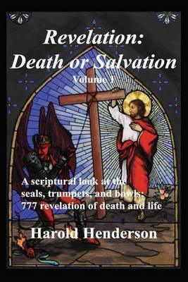 Revelation: Death or Salvation - Vol 1