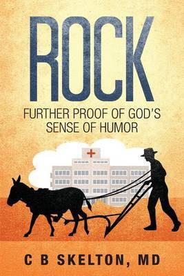 Rock: Further Proof of God's Sense of Humor