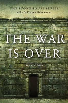 The War Is Over, Second Edition: Second Edition