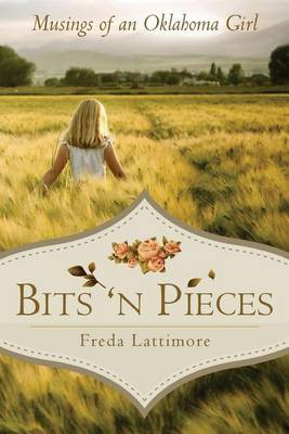 Bits 'n Pieces: Musings of an Oklahoma Girl