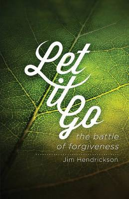 Let It Go: The Battle of Forgiveness