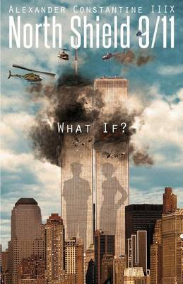 North Shield 9/11: What If?