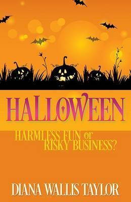 Halloween: Harmless Fun or Risky Business?