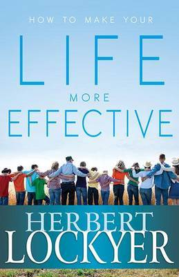 How to Make Your Life More Effective