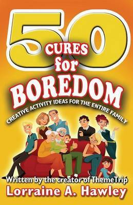 50 Cures for Boredom